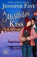 A Mistletoe Kiss PDF