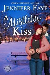 A Mistletoe Kiss