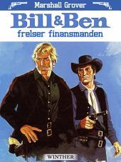 Bill og Ben frelser finansmanden
