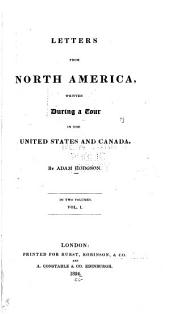 Letters from North America: Written During a Tour in the United States and Canada ...