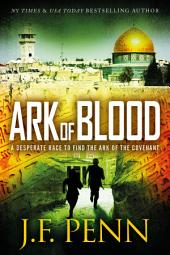 Ark of Blood: An ARKANE Thriller Book 3