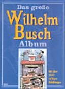 Das grosse Wilhelm Busch Album PDF