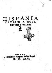 Hispania Damiani a Goes, equitis Lusitani