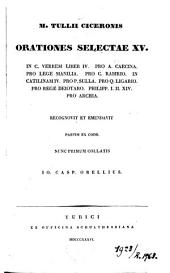 Orationes selectae XV: in C. Verrem liber IV. pro A. Caecina. pro lege Manilia. pro C. Rabirio. in Catilinam IV ...