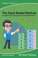The Stack Model Method (Grades 5–6)