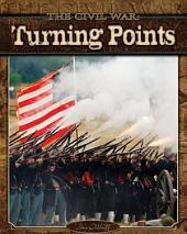 Civil War: Turning Points