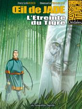 L'Oeil de Jade T2 : L'étreinte du Tigre