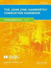 The John Zink Hamworthy Combustion Handbook, Second Edition: Volume 1 - Fundamentals, Edition 2