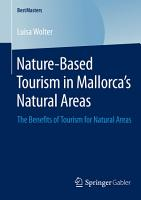 Nature Based Tourism in Mallorca   s Natural Areas PDF