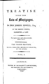 A Treatise Upon the Law of Mortgages: Volume 1