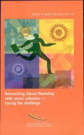 Concilier flexibilité du travail et cohésion sociale: un défi à relever