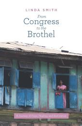 From Congress to the Brothel: A Journey of Hope, Healing and Restoration