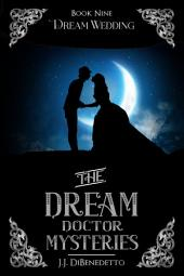 Dream Wedding: Dream Series, book 10