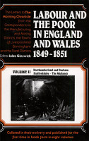 Labour and the Poor in England and Wales 1849 1851  Northumberland and Durham  Staffordshire  the Midlands PDF