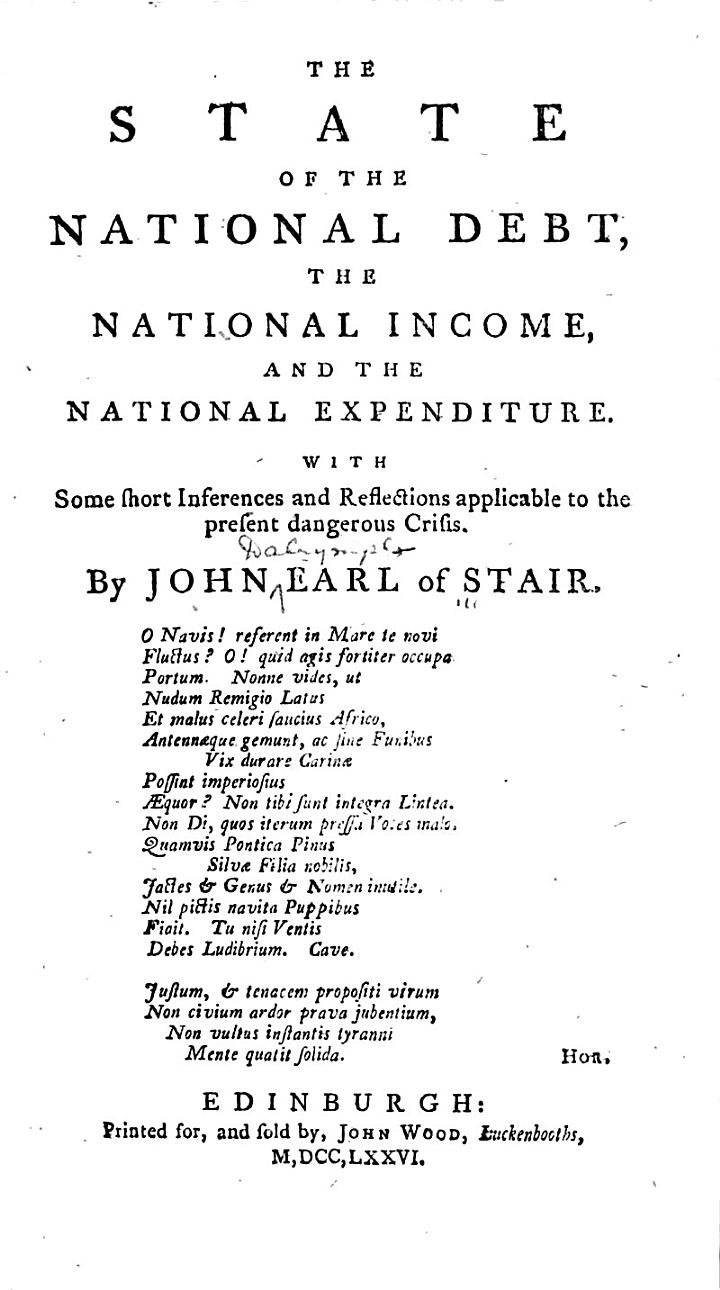 The State of the National Debt, the National Income, and the National Expenditure