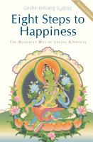Eight Steps to Happiness  The Buddhist Way of Loving Kindness PDF