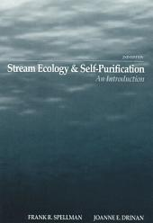 Stream Ecology and Self Purification: An Introduction, Second Edition, Edition 2