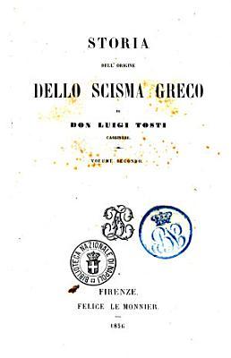 Storia dell origine dello scisma greco di Luigi Tosti PDF