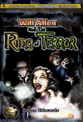 Will Allen and the Ring of Terror: Chronicles of the Monster Detective Agency - Volume 2