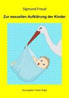 Zur sexuellen Aufkl  rung der Kinder PDF