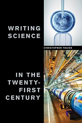 Writing Science in the Twenty First Century