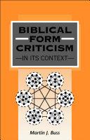 Biblical Form Criticism in Its Context
