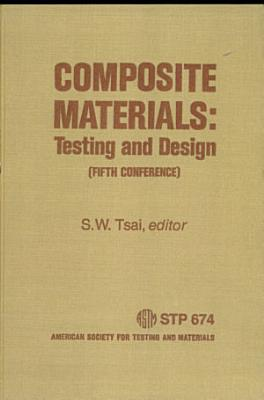 Composite Materials  Testing and Design PDF