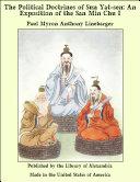 The Political Doctrines of Sun Yat-sen: An Exposition of the San Min Chu I