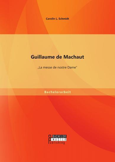 Guillaume de Machaut   La messe de nostre Dame  PDF