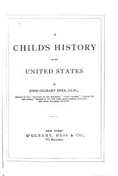 A Child's History of the United States: Volume 1