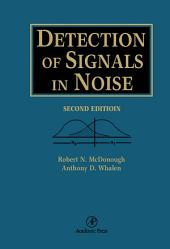 Detection of Signals in Noise: Edition 2
