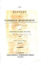 The History of Napoleon Buonaparte PDF