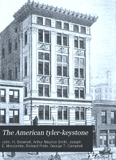 The American Tyler-keystone: Devoted to Freemasonry and Its Concerdant Others, Volume 16, Issue 9