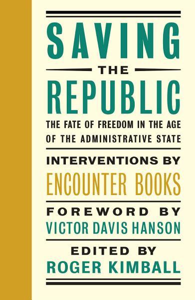 Download Saving the Republic Book