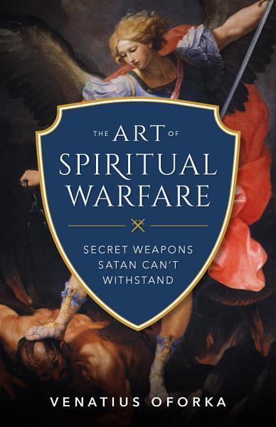 Download The Art of Spiritual Warfare Book