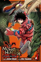 Monster Hunter: Flash Hunter: Volume 1