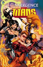 Convergence: Titans (2015-) #1