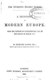The student's modern Europe, a history, 1453 to 1878