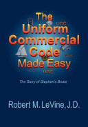 The Uniform Commercial Code Made Easy PDF