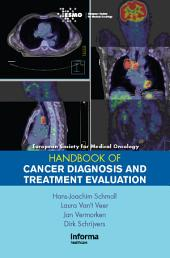 ESMO Handbook of Cancer Diagnosis and Treatment Evaluation