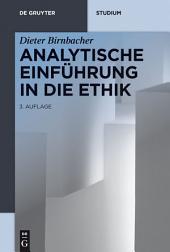 Analytische Einführung in die Ethik: Ausgabe 3