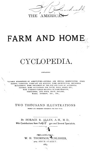 The American Farm and Home Cyclopedia