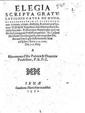 Elegia scripta gratulationis causa de honore Rev. virorum ... Chirneri cum eis gradus Doct. Theologiae decerneretur
