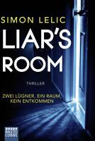 Liar s Room   Zwei L  gner  ein Raum  kein Entkommen PDF