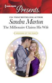 The Millionaire Claims His Wife