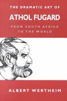 The Dramatic Art of Athol Fugard PDF