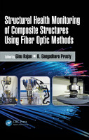 Structural Health Monitoring of Composite Structures Using Fiber Optic Methods PDF