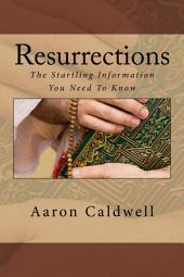 Resurrections