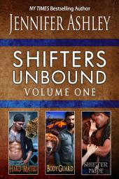 Shifters Unbound, Volume One: A Shifters Unbound Boxed Set