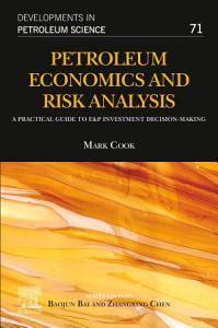 Petroleum Economics and Risk Analysis
